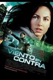 Ver Viento En Contra Online HD Español y Latino (2011)