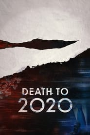 Death to 2020 (2020)