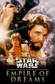 Poster Empire of Dreams: The Story of the Star Wars Trilogy 2004