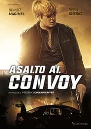 Asalto al convoy [2016][Mega][Castellano][1 Link][1080p]