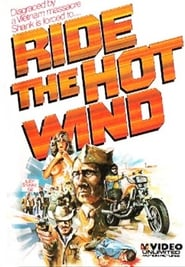 Ride The Hot Wind 1971