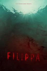 Filippa (2017) Online Cały Film CDA