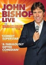 John Bishop Live: The Sunshine Tour (2011)