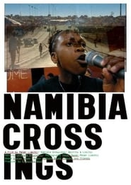Namibia Crossings - Regarder Film en Streaming Gratuit