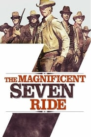 The Magnificent Seven Ride! (1972)