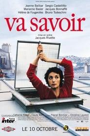 Va savoir (2001)