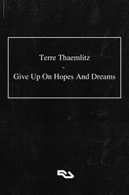 Terre Thaemlitz: Give Up On Hopes And Dreams (2021)
