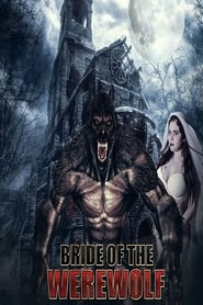 Bride of the Werewolf [2019]