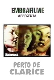 Perto de Clarice (1982)