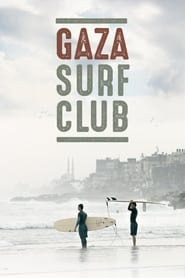 Gaza Surf Club (2017)