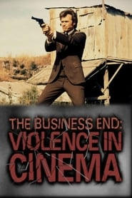 The Business End: Violence in Cinema