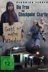Die Frau vom Checkpoint Charlie 2007