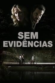 Sem Evidências Torrent (2013)