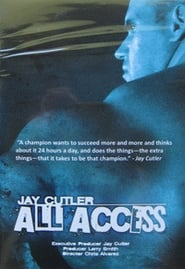 Jay Cutler All Access