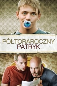 Półtoraroczny Patryk (2008) Online Cały Film CDA Online cda