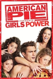 Voir American Pie présente : Girls Power streaming complet