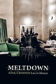 King Crimson: Meltdown – Live In Mexico City