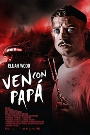Come to Daddy Película Completa HD 1080p [MEGA] [LATINO] 2019