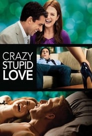 Voir Crazy, Stupid, Love en streaming complet gratuit | film streaming, StreamizSeries.com
