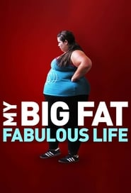 My Big Fat Fabulous Life streaming vf poster