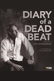Diary of a Deadbeat: The Story of Jim VanBebber