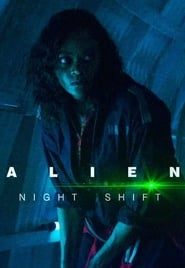 Alien: Night Shift – cda