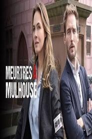 Meurtres à Mulhouse (2021)