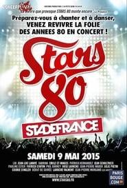 Stars 80, le concert au Stade de France 2015