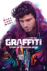 Graffiti: Story of a Tagging Crew