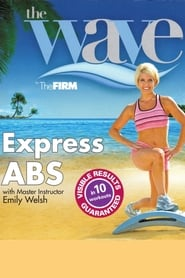 The Wave by The FIRM: Express Abs