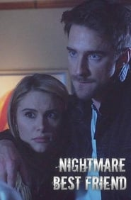 Nightmare Best Friend (2018) Watch Online Free