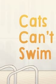 Cats Can't Swim (2020)
