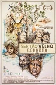Ser Tão Velho Cerrado (2018)