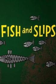 Fish and Slips (1962)