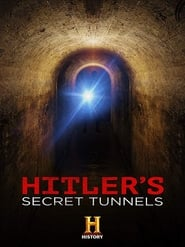 Hitler's Secret Tunnels (2019)