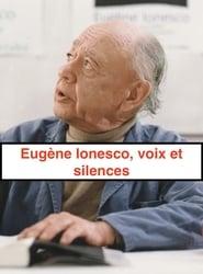 Eugène Ionesco, voix et silences