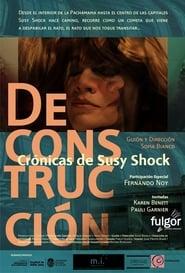 Deconstrucción: Crónicas de Susy Shock (2016) Zalukaj Online