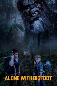 Alone with Bigfoot (2021)