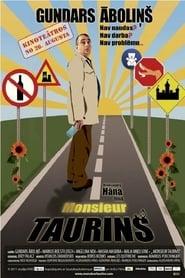 Monsieur Taurins 2011