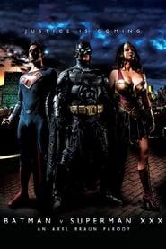 Batman v Superman XXX: An Axel Braun Parody poster