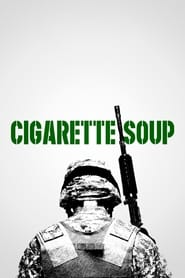 Cigarette Soup streaming