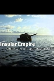 The Insular Empire: America in the Marianas