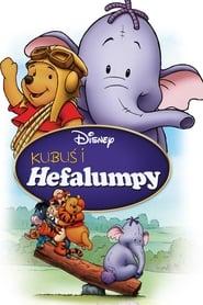 Kubuś i Hefalumpy / Pooh's Heffalump Movie (2005)