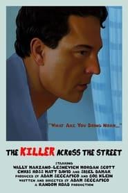 The Killer Across the Street