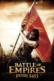 Battle of Empires – Fetih 1453 [2012]