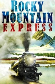 Rocky Mountain Express (2011)
