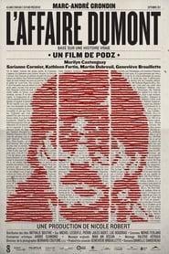 L'Affaire Dumont (2012)