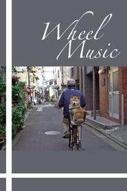 Wheel Music [2019]