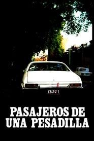 Pasajeros de una pesadilla (1984)