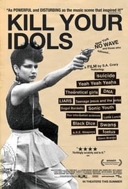 Kill Your Idols (2004)